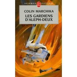 LES GARDIENS D'ALEPH-DEUX -...