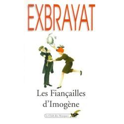 LES FIANCAILLES D'IMOGENE -...