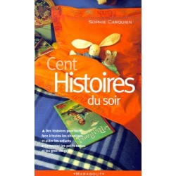CENT HISTOIRES DU SOIR -...