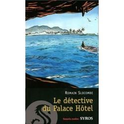 LE DETECTIVE DU PALACE...