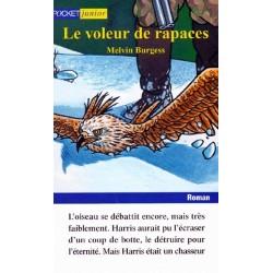 LE VOLEUR DE RAPACES -...