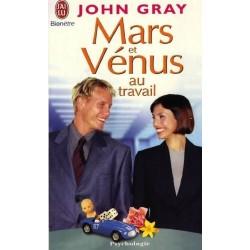 MARS ET VENUS AU TRAVAIL -...